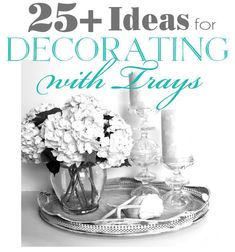 Decorating with Trays (Decorating Challenge)
