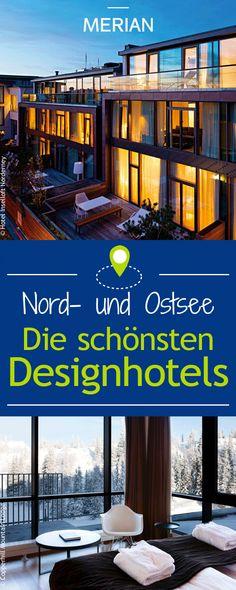 Exklusive Übernachtungen: Wir stellen euch die schönsten Designhotels an der Nord- und Ostsee vor!