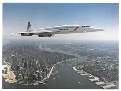 British Airways Concorde over New York. I miss the Concorde. British Airways, Sud Aviation, Civil Aviation, Concorde, Jet Privé, Lower Manhattan, Manhattan Nyc, Commercial Aircraft, Air France
