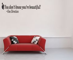 One Direction Wall Art Lyrics Wall Sticker You Dont Know Your Beautiful Quote Removable Letters(B58). $15.99, via Etsy.