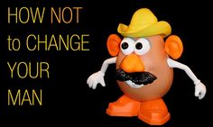 How Not To Change Your Man Mars Hill, Head And Heart, Your Man, Femininity, You Changed, Fun Stuff, Mickey Mouse, Marriage, Faith