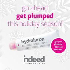 Go ahead, get plumped this holiday season!