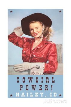 Cowgirl Power, Hailey Posters at AllPosters.com
