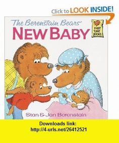 The Berenstain Bears New Baby (9780394829081) Stan Berenstain, Jan Berenstain , ISBN-10: 0394829085  , ISBN-13: 978-0394829081 ,  , tutorials , pdf , ebook , torrent , downloads , rapidshare , filesonic , hotfile , megaupload , fileserve