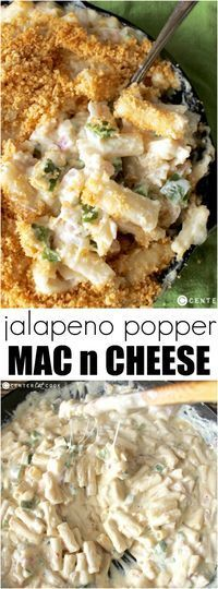 Jalapeño Popper Mac and Cheese - omit the breadcrumbs & add bacon. LOTS of Bacon of course