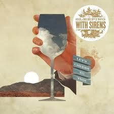 Sleeping With Sirens album cover Let's Cheers To This