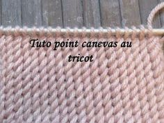 TUTO POINT CANEVAS AU TRICOT Canvas stitch knitting PUNTO LIENZO RELIEVE DOS AGUJAS - YouTube