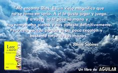 ¿Dios? Jaime Sabines http://www.librosaguilar.com/mx/libro/hipsters/