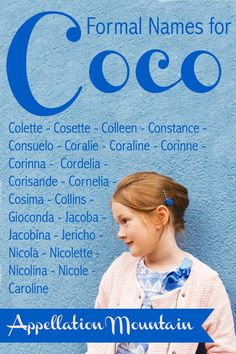 Formal Names for Coco: Consuelo and Colette - Appellation Mountain Long Girl Names, Twin Names, Baby Girl Names, Names With Nicknames, Cute Nicknames, New Names, Coco Baby, Meaningful Names, Name Games