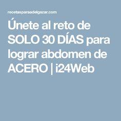 Únete al reto de SOLO 30 DÍAS para lograr abdomen de ACERO | i24Web