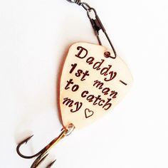 Daddy fishing lure, Personalized fishing lure, marine dad, hugs & fishies, 1st man to catch my heart, gift for dad, engraved for man, hook by RobertaValle on Etsy