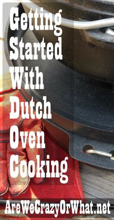 Getting Started With Dutch Oven Cooking - How to start cooking off grid with cast iron dutch ovens. I also go over the different parts of dutch ovens. Fire Cooking, Cast Iron Cooking, Oven Cooking, Outdoor Cooking, Cooking Tips, Skillet Cooking, Dutch Oven Camping, Camping Meals, Camping Recipes