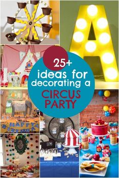 Circus Birthday Party Decoration Ideas www.spaceshipsandlaserbeams.com
