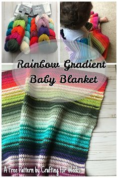 Caron X Patone Rainbow Gradient Baby Blanket: A free pattern – Crafting for Weeks Caron - Granny Quick Crochet Blanket, Crochet Baby Blanket Free Pattern, Crochet Patterns, Crochet Ideas, Crochet Tutorials, Diy Crochet, Crochet Designs, Knitted Baby Blankets, Rainbow Baby