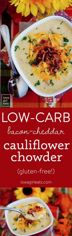 Gluten-Free Bacon-Cheddar Cauliflower Chowder is a lower-carb alternative to Baked Potato Soup!