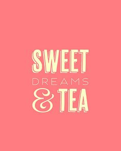 Typography Print, Quote Print, Sweet Dreams, Girls Room, Tea Lover, Office Decor, Pastel Colours, Shabby Chic Decor - Sweet Dreams (8x10). $24.00, via Etsy.