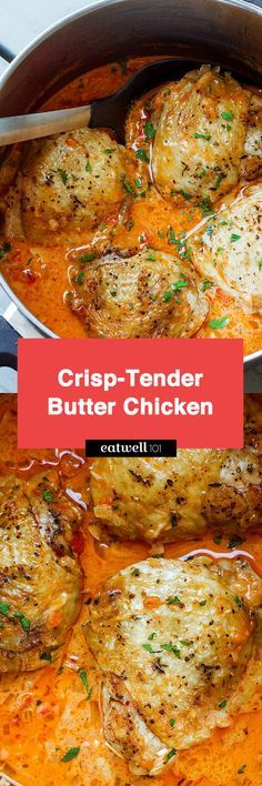 Butter Chicken - Crisp-tender with the creamiest sauce ever – You'll go crazy over this comforting dinner!