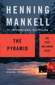 The Pyramid: The First Wallander Cases (Vintage Crime/Black Lizard) by Henning Mankell, http://www.amazon.com  I love Henning Mankell's books also! This is a Wallander series. I love this series, although H. Mankell has two series out! Both series are must reads! :)