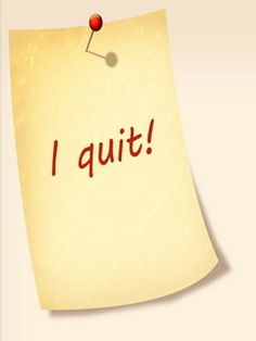 Download free I Quit Mobile Wallpaper contributed by laahne, I Quit Mobile Wallpaper is uploaded in Quotes category.