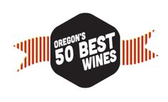 Oregon's 50 Best Wines 2014 | Wine | Portland Monthly