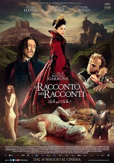 Italian poster for TALE OF TALES / IL RACCONTO DEI RACCONTI (Matteo Garrone, Italy, 2015) #Cannes2015