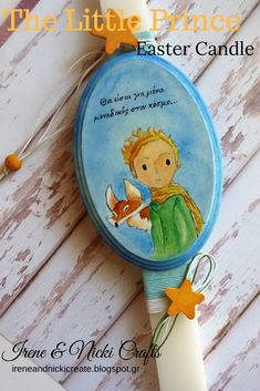 The Little Prince Easter Candle, Lambada, Easter Candle for Boys, Handpainted Wooden Stars, Painted Boards, The Little Prince, White Candles, Irene, Acrylics, Christmas Crafts, Crafts For Kids, Illustration Art