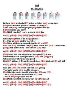 Girl - The Beatles Guitar Chords And Lyrics, Beatles Lyrics, Beatles Guitar, Easy Guitar Songs, Ukulele Songs, Music Lyrics, The Beatles, Guitar Lessons, Music Lessons