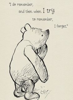 I do remember and then when I try to remember, I forget - Winnie the Pooh Quotes classic vintage style poster print I do remember and then. - Winnie the Pooh Winnie The Pooh Quotes, Winnie The Pooh Friends, Eeyore Quotes, Pooh Bear, Tigger, Try To Remember, Disney Quotes, Cute Quotes, Edgy Quotes