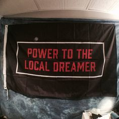 Power To The Local Dreamer Twenty One Pilots Flag by BuddyRushArt