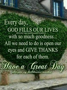 Give thanks 🙏 Morning Greetings Quotes, Good Morning Messages, Good Morning Wishes, Good Morning Images, Good Morning Quotes, Morning Sayings, Sunday Wishes, Morning Gif, Happy Morning