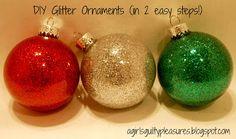A Girl's Guilty Pleasures: DIY Glitter Ornaments