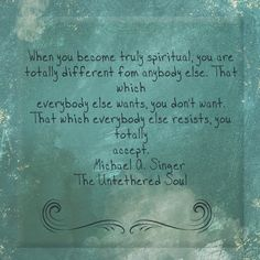 The Untethered Soul by Michael A. Singer.