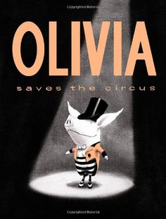 Olivia Saves the Circus (Classic Board Books) by Ian Falconer http://www.amazon.com/dp/1442412879/ref=cm_sw_r_pi_dp_QGTZub1QVMJZC