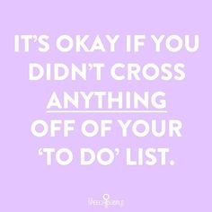 Guess how many things I crossed off my list yesterday...none.  I have added about 4 more things since I walked in the door this morning.☕  -  The fact that this happens to us doesn't mean we aren't good at our job.  It means our jobs can be demandi