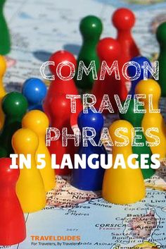 Phrases in 5 common languages to know when traveling in Europe | Travel Dudes Social Travel Community: