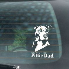 Pittie Dad Vinyl Car Window Decal/Sticker, click or dial 1-844-446-4DOG for pit bull decals, and gifts that donate to help feed shelter dogs in the USA.