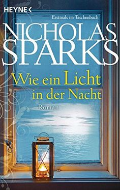 Wie ein Licht in der Nacht: Roman von Nicholas Sparks https://www.amazon.de/dp/3453408675/ref=cm_sw_r_pi_dp_aTiJxbS0SDVB2