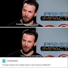 I think we all know that Captain America would fight against him.