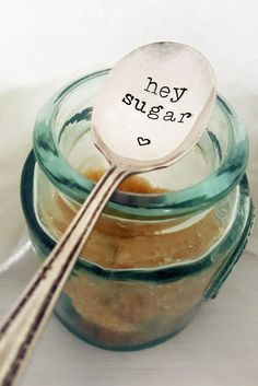 Hey Sugar Spoon w/ Heart Sugar Spoon Hand Stamped Spoon by SweetMintHandmade