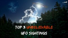 Top 3 most famous UFO sightings in history
