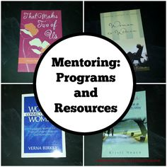 Mentoring Programs and Resources - Women's Ministry Toolbox - Looking to start or rebuild your mentoring ministry? Here are some program ideas and resources for you to check out!