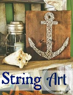 DIY Nautical String Art. Anchor and others: http://www.completely-coastal.com/2013/03/string-art-how-to.html