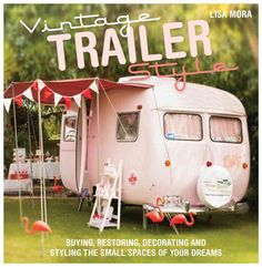 From shabby chic to rock 'n' roll heaven, restful craft room retreats to road tripping travelling vans; from on-site artist studios and relaxing, reflective retreats, to travelling markets stalls and family summer holiday abodes; and from chandeli...