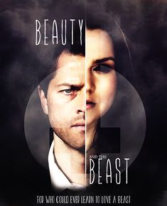 A poster based on the idea of 'Beauty and The Beast' featuring two characters from Supernatural; Castiel as the 'Beauty' and Meg as the 'Beast' Texture . Supernatural Fan Art, Supernatural Wallpaper, Supernatural Crossover, Supernatural Imagines, A Beast, Super Natural, Learn To Love, Destiel, Superwholock