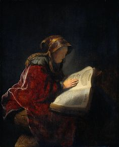 The Prophetess Anna Known as Rembrandt's Mother - Rembrandt van Rijn (The use of light along the left side of her clothing and bonnet is incredible.)