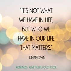 Who You Have In Life