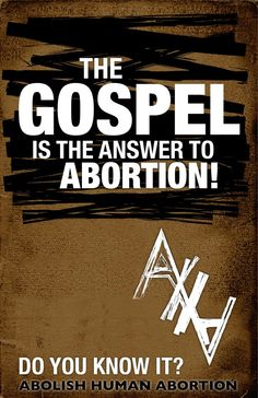 The Gospel is the answer to abortion! Pro Life Quotes, Bless The Child, Opinion, Life Is Precious, Sisters In Christ, Choose Life, Family Values, Great Quotes, Catholic