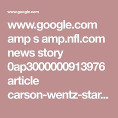 www.google.com amp s amp.nfl.com news story 0ap3000000913976 article carson-wentz-starting-2018-season-for-eagles-realistic%3fnetworkId=4595&site=.news&zone=story&zoneUrl=url%253Dstory&zoneKeys=s1%253Dstory&env=&pageKeyValues=prtnr%253Dphi%253Bteam%253Dphi%253Bconf%253Dnfc%253Bdvsn%253Dnce&sr=amp