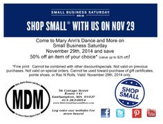 Did you mark your calendars yet? #ShopSmall with us on #SmallBizSaturday, November 29th and you can save 50% off an item of your choice* (value up to $25 off)! Plus we've got lots of #freebies to give away too! Can you tell we're a little excited  *Fine print: Cannot be combined with other discount/specials. Not valid on previous purchases. Not valid on special orders. Cannot be used toward purchase of gift certificates, pointe shoes, or Rac N Rolls. Coupon valid: November 29th, 2014 only. Not Valid, Small Business Saturday, Support Local, Pointe Shoes, Gift Certificates, November, Coupon, Rolls, Canning