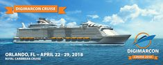 Top Digital Marketers Set Sail on DigiMarCon Cruise 2018 – April 22nd to 29th, 2018